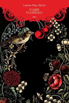 Fiabe floreali di Louisa May Alcott