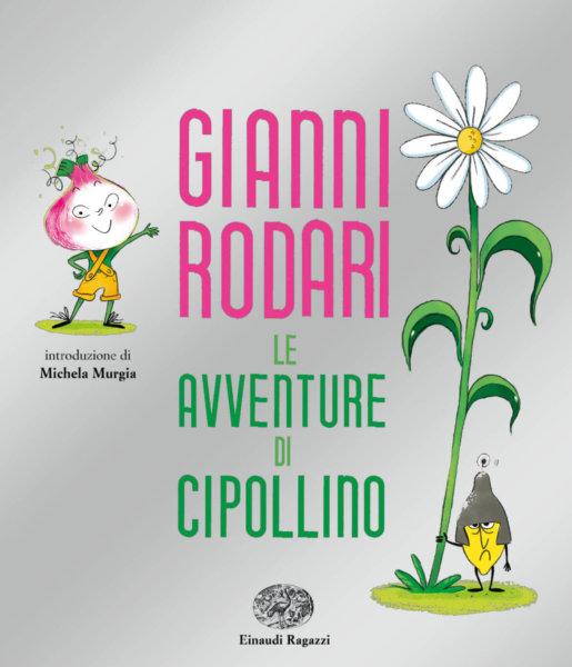 Le avventure di Cipollino: l'inno di Rodari alla libertà