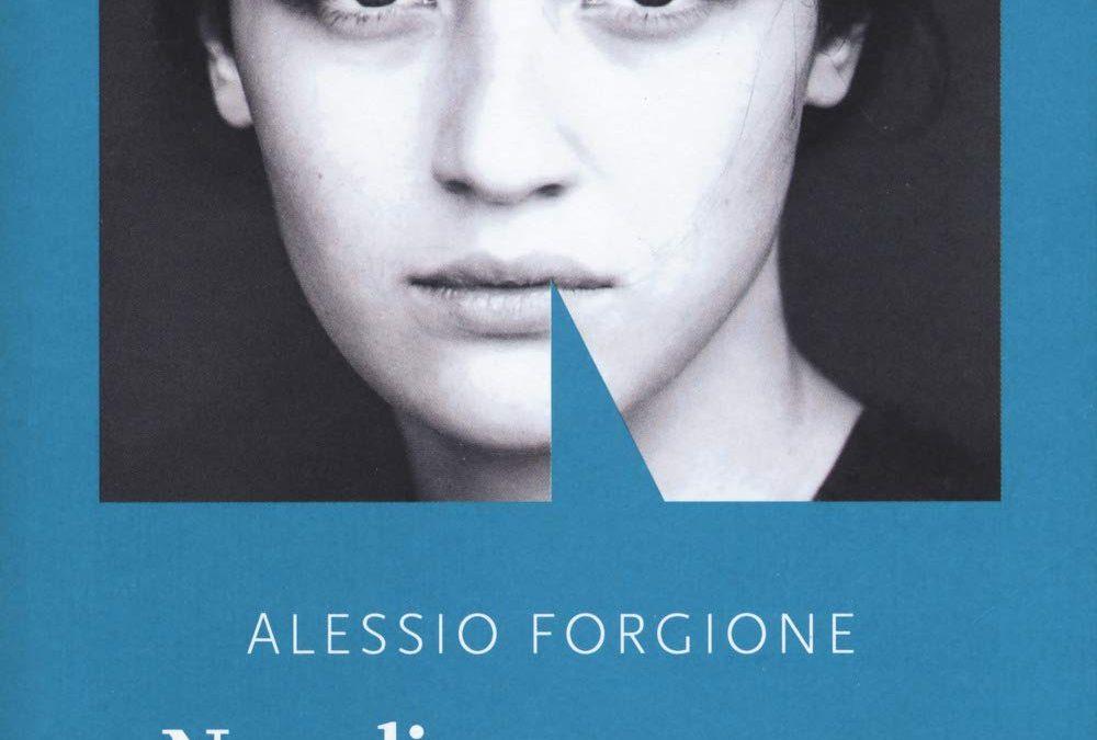 Napoli mon amour, di Alessio Forgione