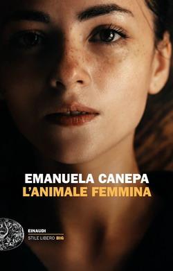 L'animale femmina di Emanuela Canepa