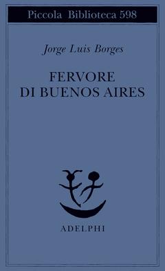 Fervore di Buenos Aires, di J.L. Borges