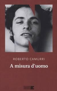 A misura d'uomo di Roberto Camurri