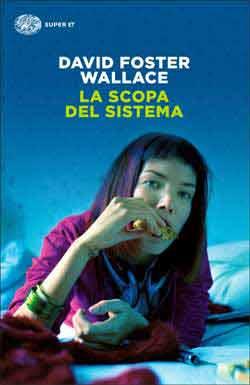 La scopa del sistema, di David Foster Wallace