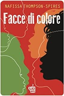 Facce di colore, di Nafissa Thompson-Spires