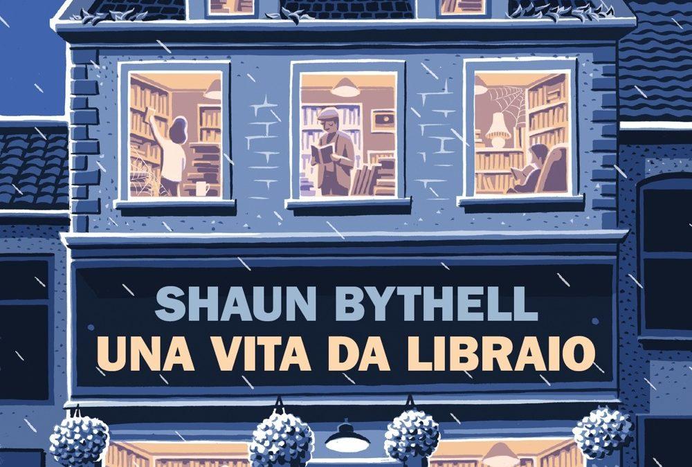 Una vita da libraio, di Shaun Bythell