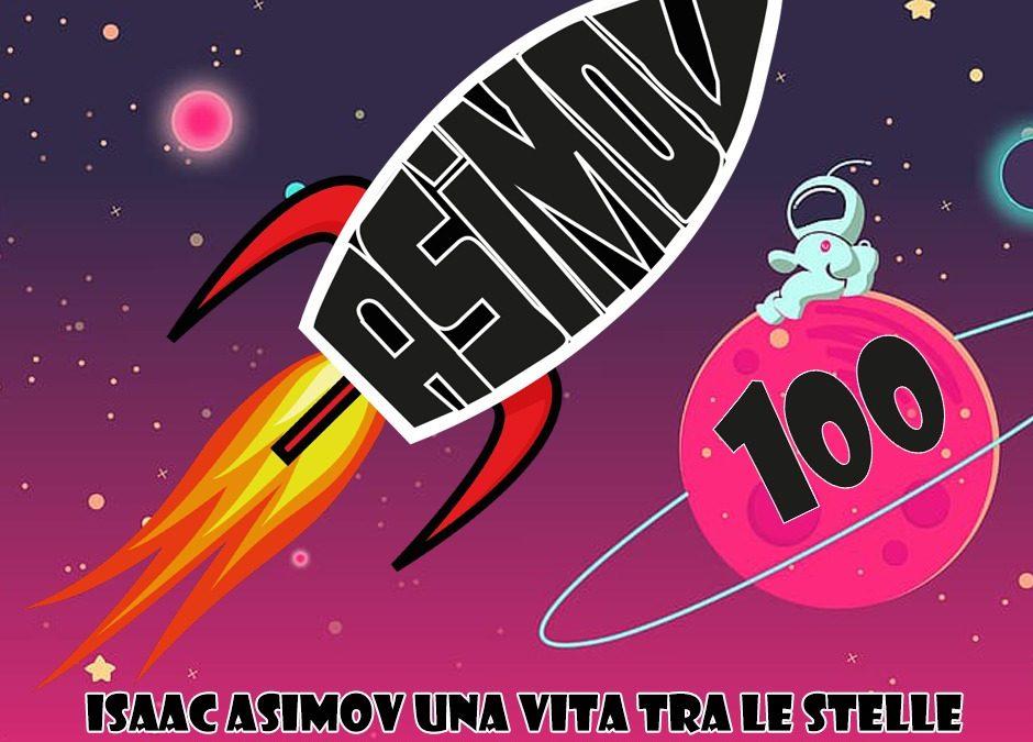 Isaac Asimov: una vita tra le stelle | 5° parte