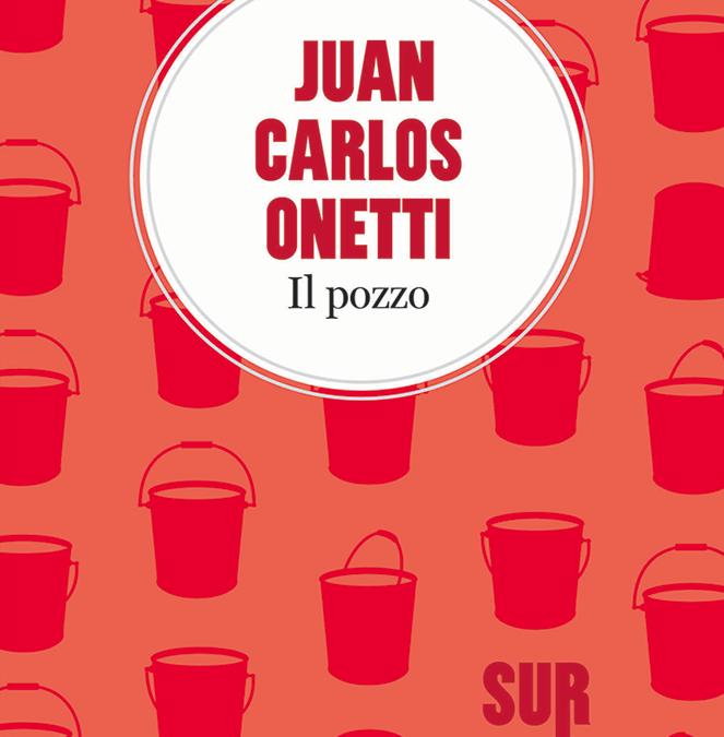 Il pozzo, di Juan Carlos Onetti