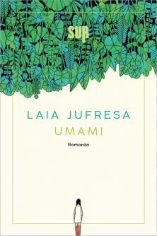 Umami, di Laia Jufresa